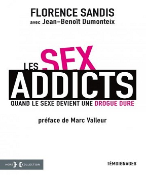 Les sex addicts – Florence Sandis-Jean-Benoît Dumonteix