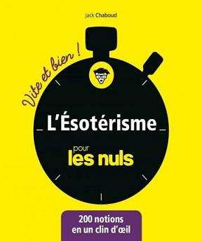 L'ésotérisme pour les nuls – Jack Chaboud