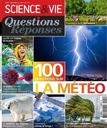 Science et Vie Questions Réponses N°41 – Juin-Août 2021