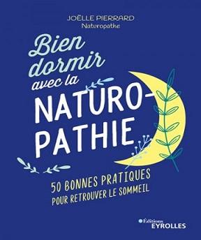 Bien dormir avec la naturopathie – Joëlle Pierrard