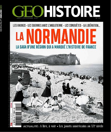 Geo Histoire N°58 – Août-Septembre 2021