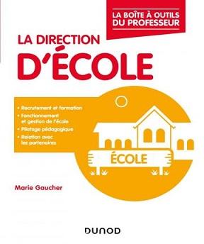La boîte à outils du professeur – La direction d'école – Marie Gaucher