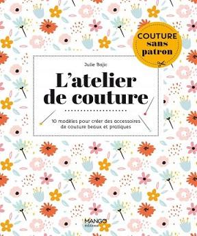 L'atelier de couture – Julie Bajic