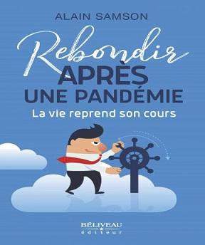 Rebondir après une pandémie – Alain Samson