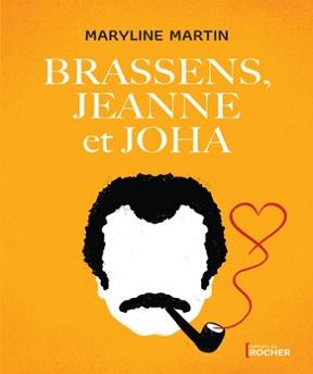 Brassens-Jeanne et Joha- Maryline Martin
