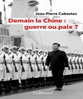 Demain la Chine – guerre ou paix -? Jean-Pierre Cabestan