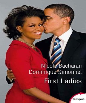 First Ladies- Nicole Bacharan-Dominique Simonnet