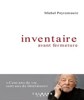 Inventaire avant fermeture – Michel Peyramaure