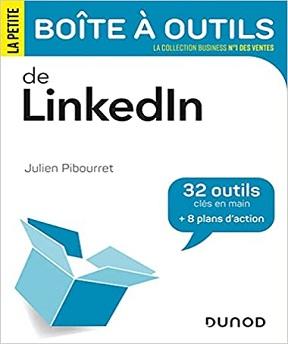 La petite boîte à outils de LinkedIn – Julien Pibourret