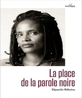 La place de la parole noire – Djamila Ribeiro