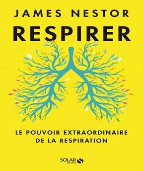 Respirer- James Nestor