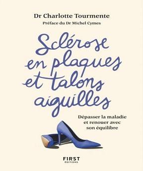 Sclérose en plaques et talons aiguilles -Charlotte Tourmente