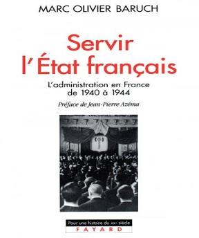 Servir l'Etat français – Marc Olivier Baruch
