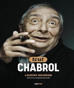 Tout Chabrol – Laurent Bourdon