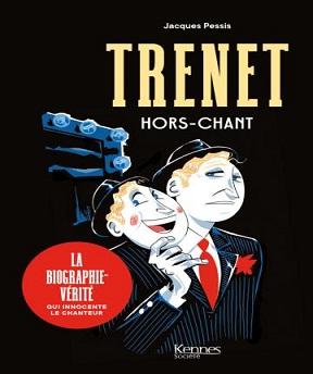 Trenet- hors-chant – Jacques Pessis