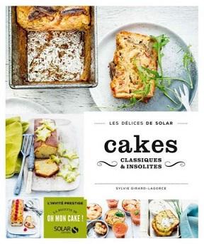 Cakes classiques et insolites – Sylvie Girard-Lagorce