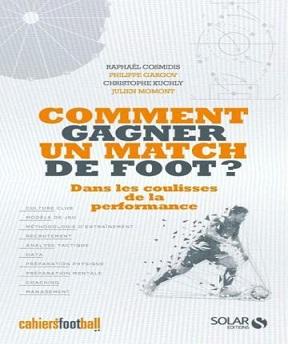 Comment gagner un match de foot ? Dans les coulisses de la performance – Philippe Gargov