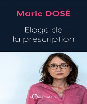 Éloge de la prescription – Marie Dosé