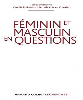 Féminin et masculin en question – Camille Froidevaux-Metterie, Marc Chevrier