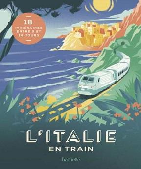 L'Italie en train – Lucie Tournebize
