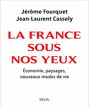 La France sous nos yeux – Jérôme Fourquet, Jean-Laurent Cassely