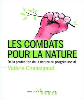 Les combats pour la nature – Valérie Chansigaud