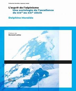 L'esprit de l'alpinisme- Delphine Moraldo