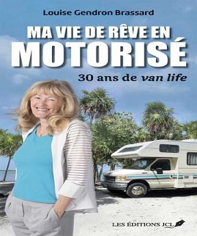 Ma vie en motorisé Louise – Gendron Brassard